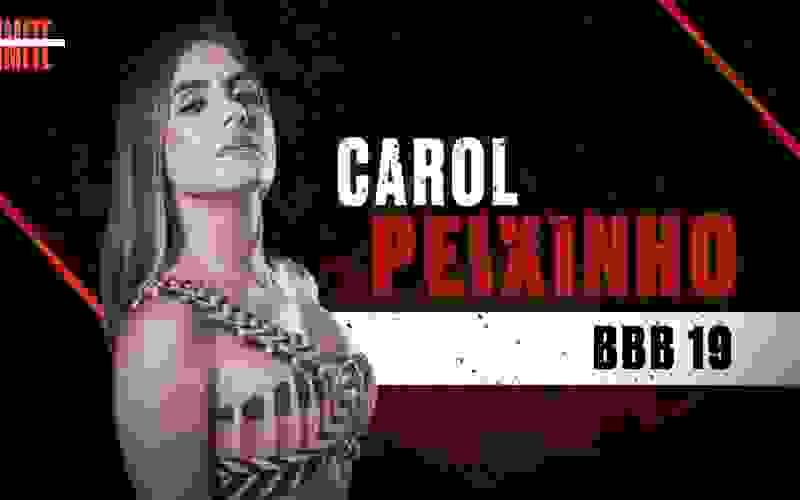 Carol Peixinho, do BBB19, é participante do